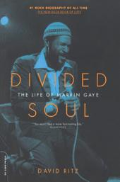 Divided Soul: The Life Of Marvin Gaye