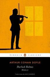 Sherlock Holmes. Relatos 2 (Los mejores clásicos)