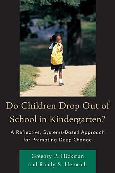 Do Children Drop Out of School in Kindergarten  PDF