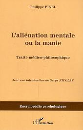 L'aliénation mentale ou la manie: Traité médico-philosophique