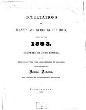 Occultations of Planets and Stars by the Moon, During the Year 1853