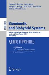 Biomimetic and Biohybrid Systems: Second International Conference, Living Machines 2013, London, UK, July 29 -- August 2, 2013, Proceedings