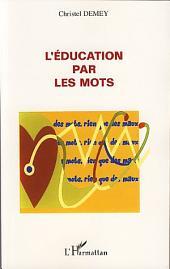L'éducation par les mots