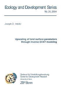 Upscaling of land surface parameters through inverse SVAT modeling PDF