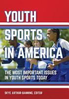 Youth Sports in America  The Most Important Issues in Youth Sports Today PDF