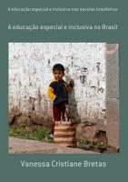 A Educa    o Especial E Inclusiva Nas Escolas Brasileiras PDF