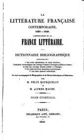 La littérature française contemporaine. XIXe siècle: Le tout accompagné de notes biographiques et littéraires, Volume5