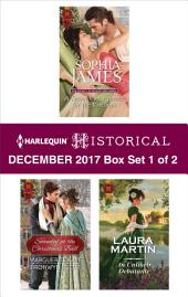 Harlequin Historical December 2017 - Box Set 1 of 2: A Secret Consequence for the Viscount\Scandal at the Christmas Ball\An Unlikely Debutante