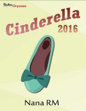 Novel Cinderella 2016: Novel BukuOryzaee berjudul Cinderella 2016 karya Nana RM