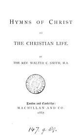 Hymns of Christ and the Christian Life