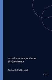 Anaphores temporelles et (in-)cohérence