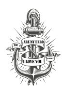 You are My Hero I Love You Captain