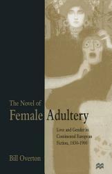 The Novel Of Female Adultery Book PDF