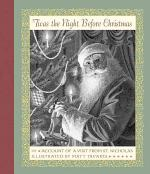 'Twas the Night Before Christmas; Or, Account of a Visit from St. Nicholas