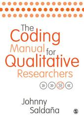 The Coding Manual for Qualitative Researchers: Edition 3