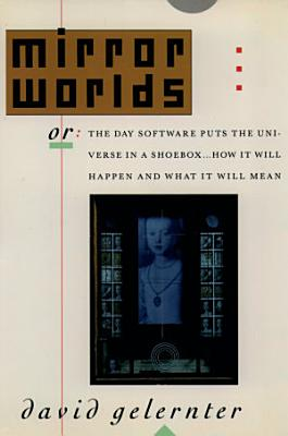 Mirror Worlds PDF