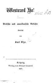 Westward Ho! Britische und amerikanische Gedichte übersetzt von K. E.