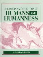 The Origin and Evolution of Humans and Humanness PDF