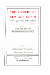 The Records of New Amsterdam from 1653 to 1674 Anno Domini: Volume 2