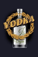 Vodka Is Vegan: Blank Lined Journal to Write in - Ruled Writing Notebook