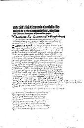 Marci Tullij Ciceronis Consulis Romani ac oratorum maximi. ad Marcum Ciceronem filium suum. Officiorum liber incipit