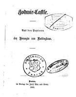 Der Verfasserin von Godwie Castle s  mmtliche Romane PDF