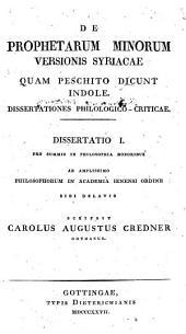 De Prophetarum minorum versionis syriacae quam Peschito dicunt indole: Dissertationes philologico-criticae ... scripsit Carolus Augustus Credner ...