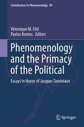 Phenomenology and the Primacy of the Political: Essays in Honor of Jacques Taminiaux