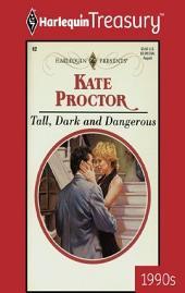 Tall, Dark and Dangerous