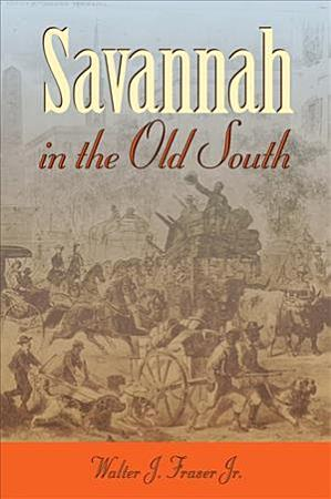 Savannah in the Old South PDF