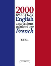 2000 Everyday English Expressions Translated Into French