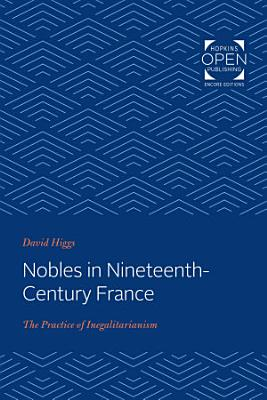 Nobles in Nineteenth Century France