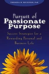 Pursuit Of Passionate Purpose Book PDF