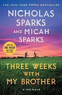 Three Weeks with My Brother Book