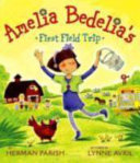 Amelia Bedelia s First Field Trip