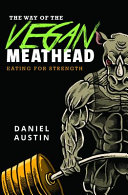 The Way Of The Vegan Meathead