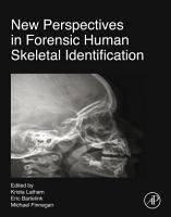 New Perspectives in Forensic Human Skeletal Identification PDF