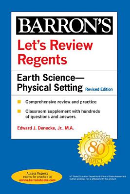 Let s Review Regents  Earth Science  Physical Setting Revised Edition
