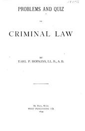 Problems and Quiz on Criminal Law