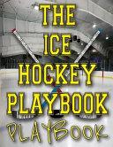 The Ice Hockey Playbook Playbook