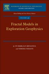Fractal Models in Exploration Geophysics: Applications to Hydrocarbon Reservoirs