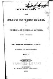 The statute laws of the State of Tennessee of a public and general nature: Volume 2