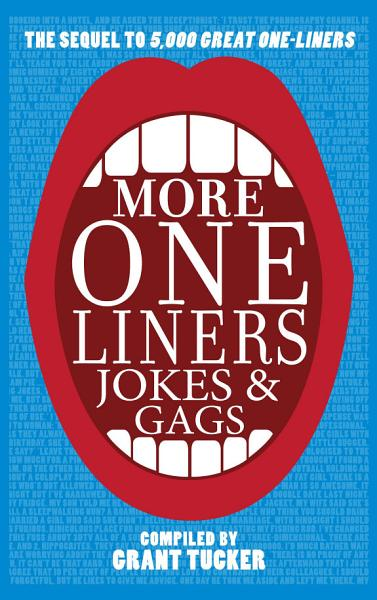 More One Liners  Jokes and Gags