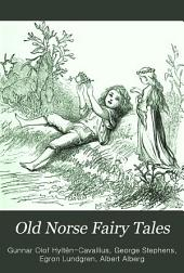 Old Norse Fairy Tale: Gathered from the Swedish Folk