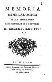 Memoria mineralogica sulla montagna e sui contorni di S. Gottardo di Ermenegildo Pini C.R.B