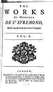 Works, Made English from the French Original: With the Author's Life, Volume 2