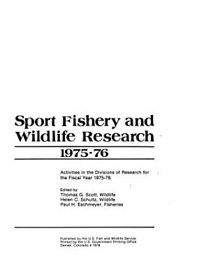 Sport Fishery and Wildlife Research