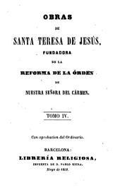 Obras de Santa Teresa de Jesus: fundadora de la reforma de la orden de Nuestra Señora del Carmen, Volumen 2