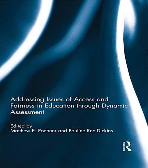 Addressing Issues of Access and Fairness in Education through Dynamic Assessment PDF