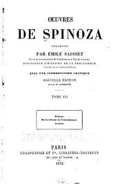 Oeuvres de Spinoza: Éthique. De la réforme de l'entendement. Lettres